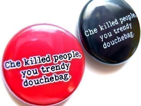 che-guevara-killed-people-you-trendy-douchebag
