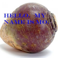 This is my rutabaga.  His Name is Mo.
